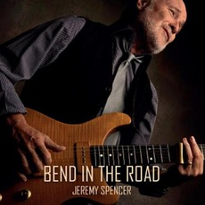 Bend In The Road mp3 Album by Jeremy Spencer