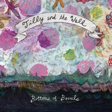 Bottoms Of Barrels mp3 Album by Tilly And The Wall