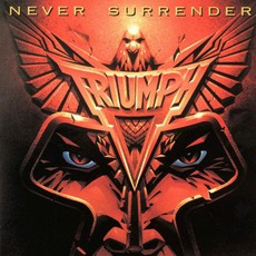 Never Surrender mp3 Album by Triumph