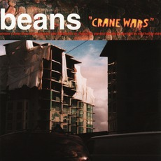 Crane Wars mp3 Album by The Beans