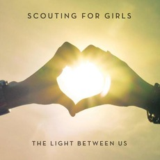 The Light Between Us mp3 Album by Scouting For Girls