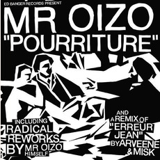 Pourriture mp3 Album by Mr. Oizo