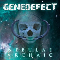Nebulae Archaic mp3 Album by Genedefect