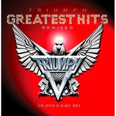Greatest Hits Remixed by Triumph