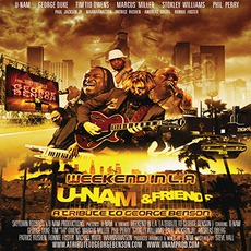 Weekend In L.A:A Tribute To George Benson mp3 Artist Compilation by U-Nam & Friends