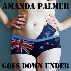 Amanda Palmer Goes Down Under mp3 Album by Amanda Palmer