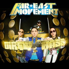 Dirty Bass mp3 Album by Far East Movement