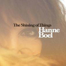 The Shining Of Things mp3 Album by Hanne Boel