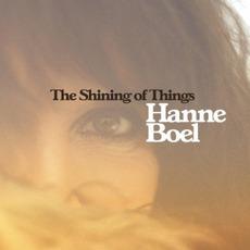 The Shining Of Things by Hanne Boel