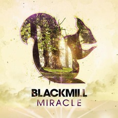 Miracle mp3 Album by Blackmill