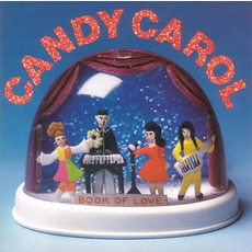 Candy Carol mp3 Album by Book Of Love