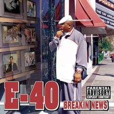 Breakin' News mp3 Album by E-40