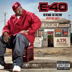 Revenue Retrievin': Overtime Shift mp3 Album by E-40