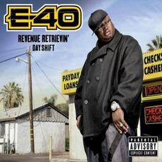 Revenue Retrievin': Day Shift mp3 Album by E-40