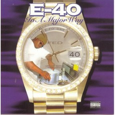In A Major Way by E-40