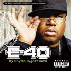 My Ghetto Report Card mp3 Album by E-40