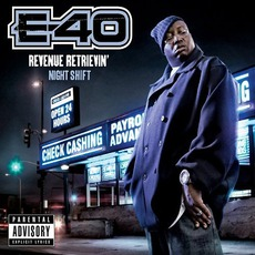 Revenue Retrievin': Night Shift mp3 Album by E-40
