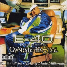 Charlie Hustle: The Blueprint Of A Self-Made Millionaire mp3 Album by E-40