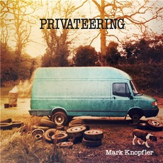 Privateering mp3 Album by Mark Knopfler