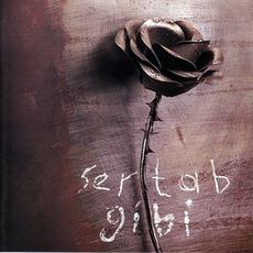 Sertab Gibi mp3 Album by Sertab Erener