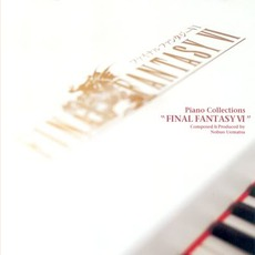 Piano Collections: Final Fantasy VI mp3 Album by Nobuo Uematsu (植松伸夫)