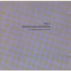 Absolute Classic Masterpieces by Felt (GBR)