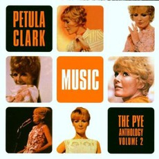 The Pye Anthology, Volume 2 mp3 Artist Compilation by Petula Clark