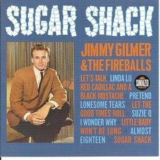 Sugar Shack: Jimmy Gilmer & The Fireballs mp3 Artist Compilation by Jimmy Gilmer And The Fireballs