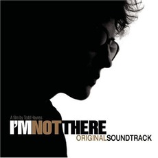 I'm Not There mp3 Soundtrack by Various Artists