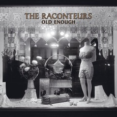 Old Enough mp3 Single by The Raconteurs