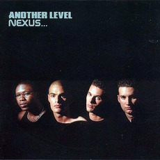 Nexus... mp3 Album by Another Level