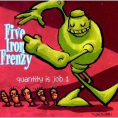 Quantity Is Job 1 mp3 Album by Five Iron Frenzy