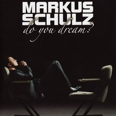 Do You Dream? mp3 Album by Markus Schulz