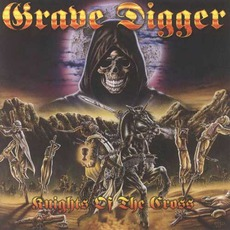 Knights Of The Cross (Digipak Edition) by Grave Digger