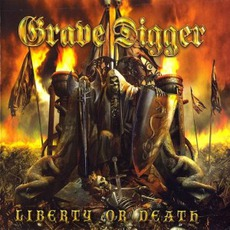 Liberty Or Death (Digipak Edition) by Grave Digger