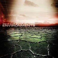 Environments mp3 Album by The Future Sound Of London