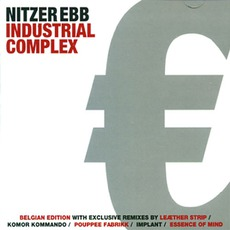 Industrial Complex (Belgian Edition) mp3 Album by Nitzer Ebb