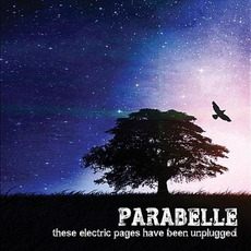These Electric Pages Have Been Unplugged mp3 Album by Parabelle