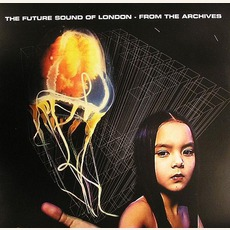 From The Archives, Volume 1 mp3 Artist Compilation by The Future Sound Of London