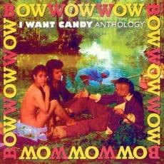 I Want Candy: Anthology