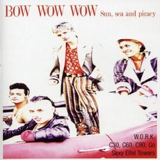 Sun, Sea And Piracy mp3 Artist Compilation by Bow Wow Wow