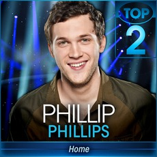 Home (American Idol Performance) by Phillip Phillips