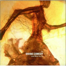Love What You Do: CD 1 mp3 Single by The Divine Comedy