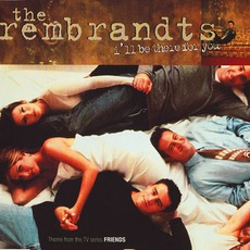 I'll Be There For You mp3 Single by The Rembrandts
