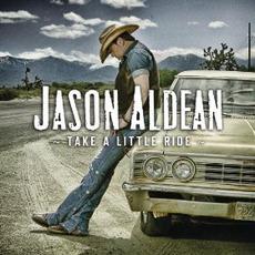 Take A Little Ride by Jason Aldean