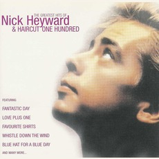 The Greatest Hits Of Nick Heyward & Haircut One Hundred mp3 Compilation by Various Artists