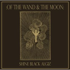 Shine Black Algiz by :Of The Wand & The Moon: