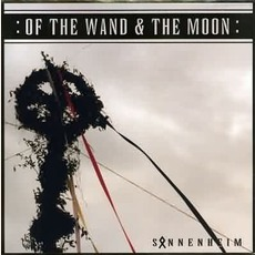Sonnenheim mp3 Album by :Of The Wand & The Moon: