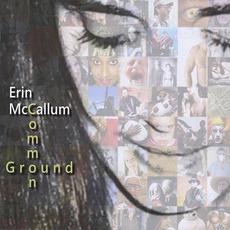 Common Ground by Erin McCallum
