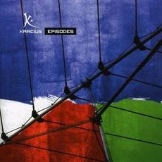 Episodes mp3 Album by Karcius
